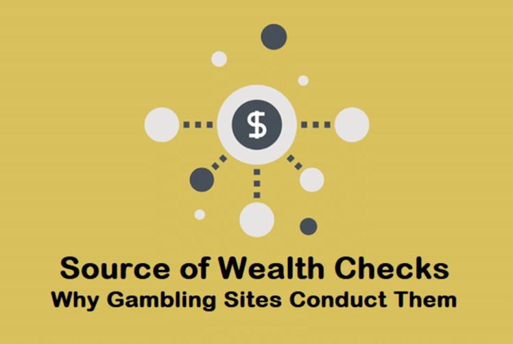 online gambling source of wealth checks